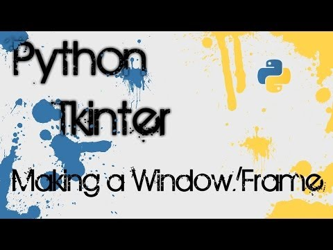 Python Tkinter – 1 – Making a Window/Frame