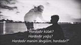 QARAQAN - Hardadır? (1) (Lyrics)