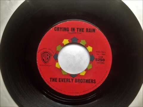 Crying In The Rain , The Everly Brothers , 1962