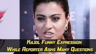 Kajol Funny Expression While Reporter Asks Many Questions