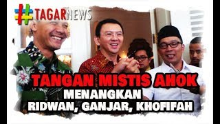 Video Tangan Mistis Ahok Menangkan Ganjar, Ridwan dan Khofifah, Tenggelamkan PKS!1 MP3, 3GP, MP4, WEBM, AVI, FLV Juli 2018