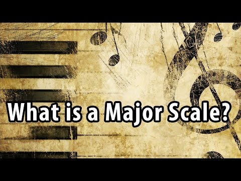 What is a Major Scale?