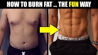 8 WAYS TO BURN FAT FAST (that are actually FUN!) | How to LOSE Weight FAST