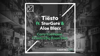 Tiësto ft. StarGate & Aloe Blacc - Carry You Home (Tiësto's Big Room Mix)