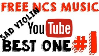 Download Lagu PIANO VIOLIN - SLOW n SAD ● Best NCS music ● FREE TO USE Mp3