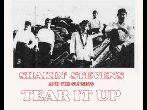 SHAKIN STEVENS - Tear It Up (LQ; audio)