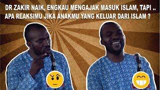 Video Tertawa Mendengar Jawaban Jika Anak Dr Zakir Naik Menikah Dengan Non Muslim | Nikah Beda Agama MP3, 3GP, MP4, WEBM, AVI, FLV Juni 2018