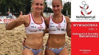 Wywiadówka NoToSport: Aleksandra i Dominika Balcerowicz odc. 1 [WIDEO]