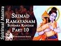 Srimad Ramayanam - Sundara Kandam Part 10    By Sri Dushyanth Sridhar    Sundara Kanda