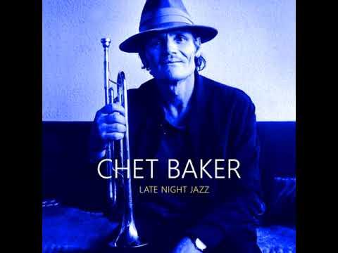 Chet Baker (feat. Philip Catherine) – Late Night Jazz (2018 - Album)