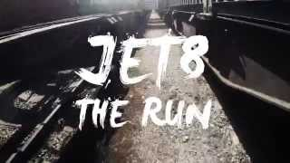 Video Jet8 - The Run