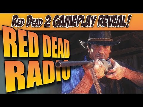 Red Dead Redemption 2 Gameplay Trailer Arrives! - Red Dead Radio Ep. 15