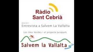 Ràdio Sant Cebrià entrevista a Salvem La Vallalta