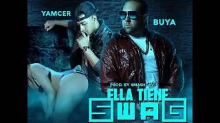 Buya Ft. Yamcer – Ella Tiene Swag (Audio Video) videos