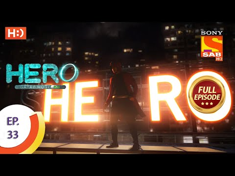 Hero - Gayab Mode On - Ep 33 - Full Episode - 20th January, 2021