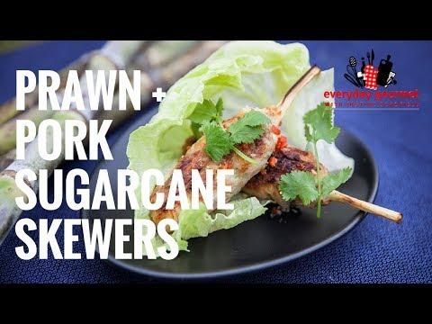 Pork & Prawn Sugarcane Skewers   Everyday Gourmet S7 E81