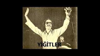 Cem Karaca Yiğitler - Cem Karaca Dinle - Cem Karaca Şarkıları - Mix - Full