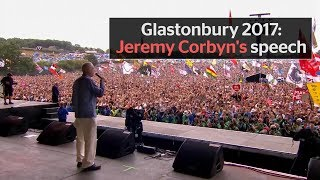 Glastonbury 2017: Jeremy Corbyn's speech