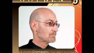 Siavash Ghomayshi - Golden Hits (Bi sarzamin tar as baad&Parseh)