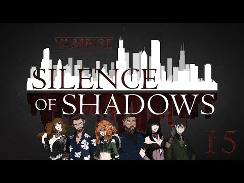 Silence of Shadows | China Town | Vampire the Masquerade 5th Edition Episode 15