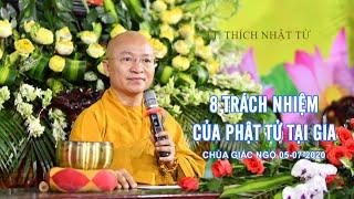 8 Trách nhiệm của Phật tử tại gia 05-07-2020 - TT. Thích Nhật Từ