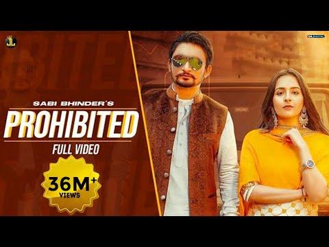 Prohibited (Full Video)   Sabi Bhinder & Gurlez Akhtar   Avvy Sra   New Punjabi Songs 2020