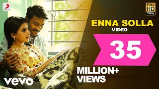 Video Thangamagan - Enna Solla Video | Anirudh Ravichander | Dhanush MP3, 3GP, MP4, WEBM, AVI, FLV Desember 2018