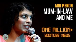 Mum-in-Law and Mmmmm...Me - Stand-up comedy by Anu Menon