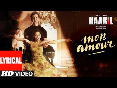 Mon Amour Song with LYRICS | Kaabil | Hrithik Rosh