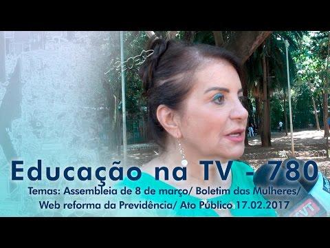 Assembleia de 8 de março / Boletim das Mulheres / Web Reforma da Previdência / Ato Público