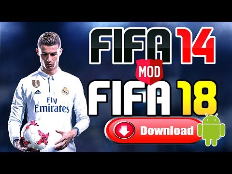 Download Fifa 14 Mod Fifa 18 Android | Apk Data Obb
