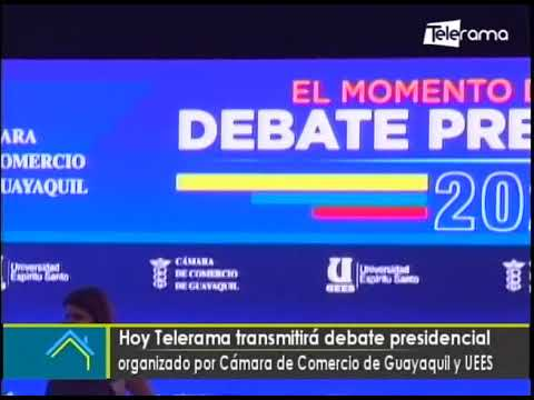 Hoy Telerama transmitirá debate presidencial organizado por Cámara de Comercio de Guayaquil y UESS