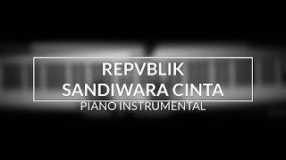Video Repvblik - Sandiwara Cinta (Piano Instrumental Cover) MP3, 3GP, MP4, WEBM, AVI, FLV Mei 2019