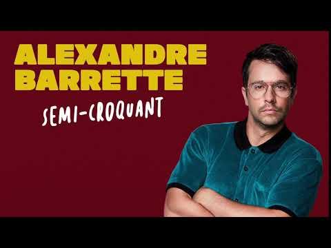 Alexandre Barrette - Semi-croquand
