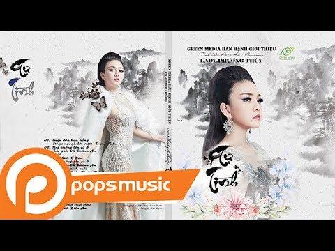 Album Tự Tình | Lady Phương Thùy - Thời lượng: 47 phút.