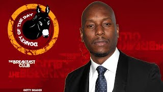Video Charlamagne Roasts Tyrese For A Well Overdue Donkey Of The Day MP3, 3GP, MP4, WEBM, AVI, FLV Mei 2018