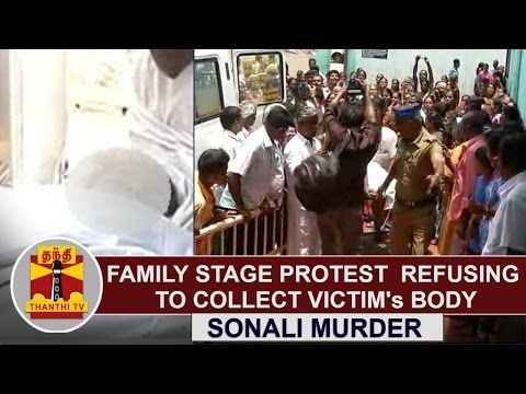 Sonali-Murder-Family-Stage-Protest-Refusing-to-collect-Victims-Body-Thanthi-TV
