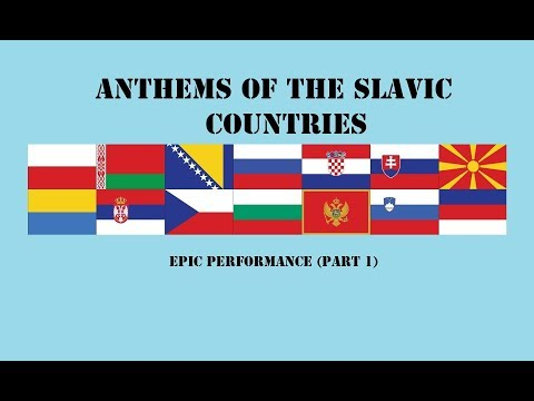Anthems Of The Slavic Countries (epic Performances) PART 1.
