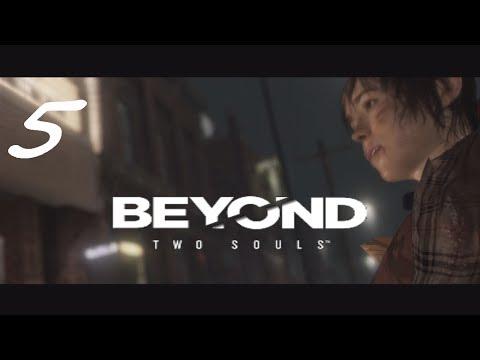 Beyond Two Souls Episode 5 - Crazy Train