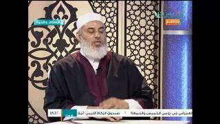 الإسلام والحياة مع فضيلة الشيخ نادر العمراني 16-07-2015
