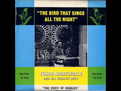 Tunde Nightingale & His Highlife Boys - Omo Lafiaji / Araba (Audio)