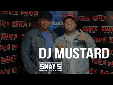 DJ Mustard Interview on Sway in the Morning | Sway's Universe