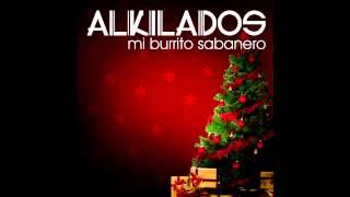 Mira el Video Lyric Me Gusta: https://youtu.be/xF6qMcSh41kUn Saludo de Navidad!!Contrataciones:booking@playaparking.com---------Escuchanos tambien en Itunes →https://goo.gl/Yhxdn5--------→ Siguenos en  nuestras redes sociales oficiales---------Twitter: https://twitter.com/alkiladosFacebook: https://www.facebook.com/alkiladosGoogle+: https://goo.gl/Yhxdn5Instagram : https://www.instagram.com/alkilados/-------- → Web Oficial---------http://www.alkilados.comTodos Los Derechos Reservados: AK2 music 2014 ®