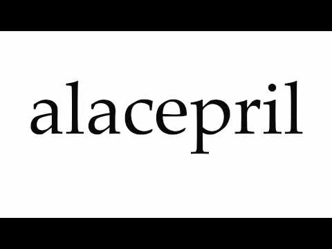 How to Pronounce alacepril