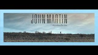 John Martin debut single 'Anywhere For You' out 7th April . Premiered on Pete Tong Radio 1 . Official Video coming soon Sign up to John's official mailing li...