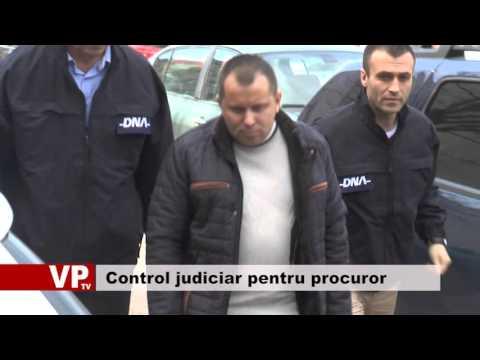 Control judiciar pentru procuror