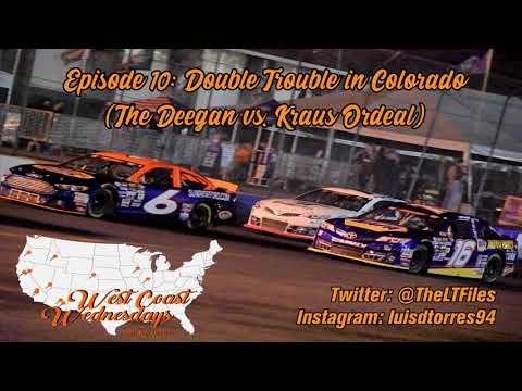 West Coast Wednesday (Episode 10): Double Trouble in Colorado (The Deegan vs. Kraus Ordeal)