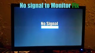 Video No signal to Monitor Fix Easy PC Fix