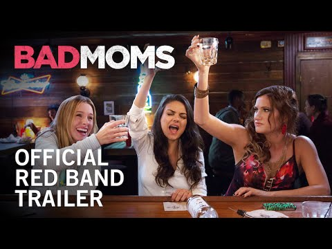 The 'Bad Moms' movie trailer promises hilarious glimpse into mom life!