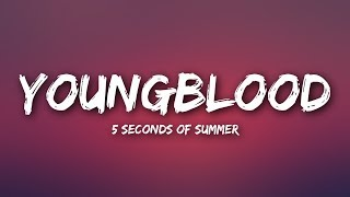 Video 5 Seconds Of Summer - Youngblood (Lyrics) MP3, 3GP, MP4, WEBM, AVI, FLV Juni 2018